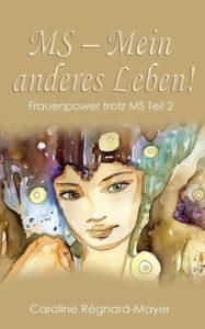 Buch MS-Mein anderes Leben!